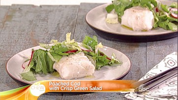 Poached Cod with a Crisp Green Salad: Part 2